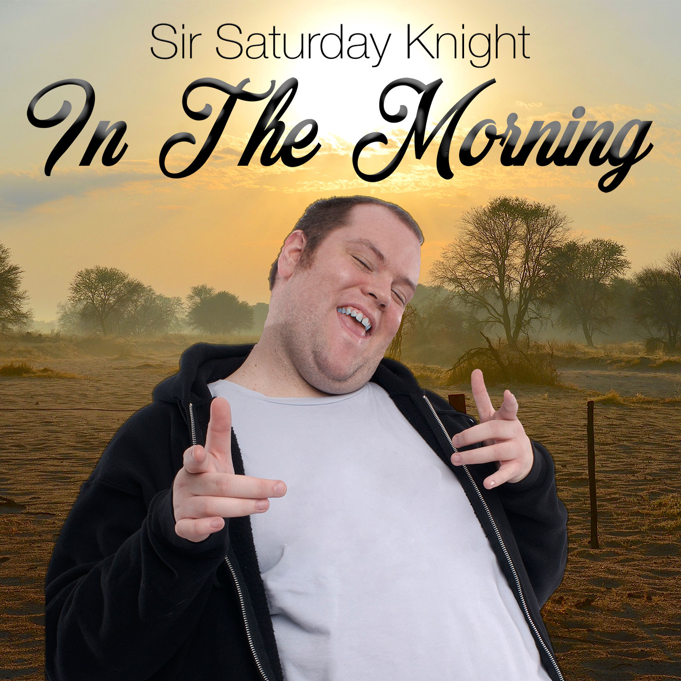 Sir Saturday Knight In The Morning